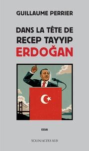 Dans la tête de Recep Tayyip Erdogan.pdf