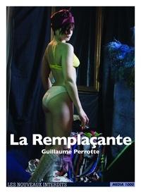 Guillaume Perrotte - La remplaçante.