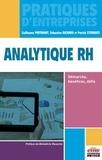 Guillaume Pertinant et Sébastien Richard - Analytique RH - Démarche, bénéfices, défis.