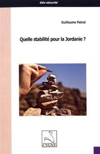 Guillaume Petrel - Quelle stabilité pour la Jordanie ?.
