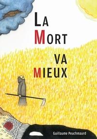 Ebook gratuit et téléchargement La Mort va mieux par Guillaume Peuchmaurd 9791026239192 CHM MOBI RTF in French