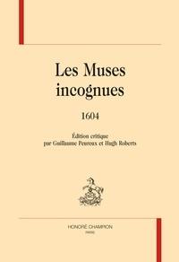 Guillaume Peureux et Hugh Roberts - Les Muses incognues - 1604.