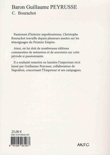 En suivant Napoléon.... Mémoires 1809-1815 - Campagnes d'Autriche et de Russie, campagnes d'Allemagne et de France, Ile d'Elbe