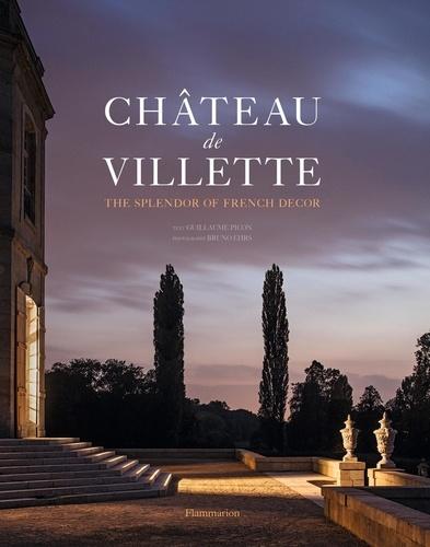 Guillaume Picon - Château de Villette - The Splendor of French decor.