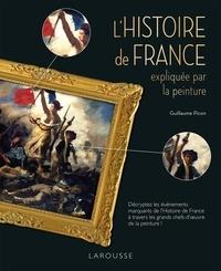 Guillaume Picon - L'Histoire de France expliquée par la peinture.
