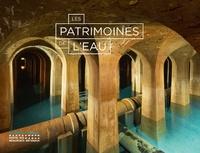 Téléchargez des ebooks gratuitement par isbn Les patrimoines de l'eau par Guillaume Picon