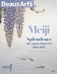 Guillaume Picon et Michel Maucuer - Meiji - Splendeurs du Japon impérial (1868-1912).