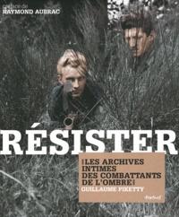 Résister - Les archives intimes des combattants de lombre.pdf