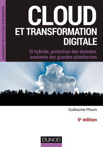 Cloud et transformation digitale - Guillaume Plouin - Format ePub - 9782100792696 - 22,99 €