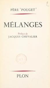 Guillaume Pouget et Jacques Chevalier - Mélanges.