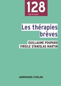 Guillaume Poupard et Virgile Stanislas Martin - Les thérapies brèves.