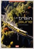 Guillaume Pourageaux - Le train jaune.