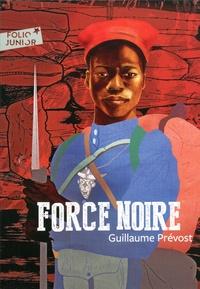 Guillaume Prévost - Force noire.