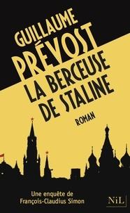 Guillaume Prévost - La berceuse de Staline.