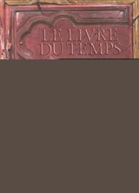 Guillaume Prévost - Le livre du temps Tome 2 : Les sept pièces.