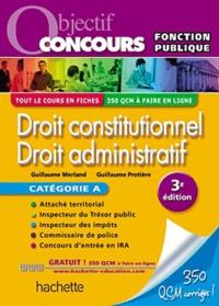 Guillaume Protière et Guillaume Merland - Droit constitutionnel, Droit administratif - Catégorie A.