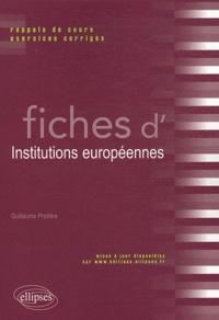 Guillaume Protière - Fiches d'Institutions européennes - Rappels de cours et exercices corrigés.