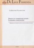 Guillaume Provencher - Droit et communication : liaisons constatées - Réflexions sur la relation entre la communication et le droit.