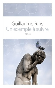 Guillaume Rihs - Un exemple à suivre.
