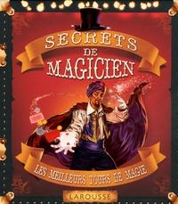 Secrets de magicien - Les meilleurs tours de magie.pdf