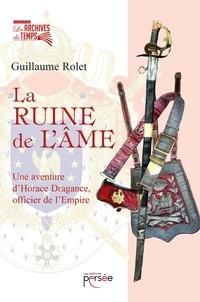 Guillaume Rolet - La ruine de l'âme.