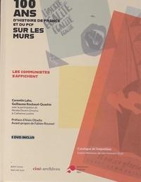 Guillaume Roubaud-Quashie et Corentin Lahu - 100 ans d'histoire de France et du PCF sur les murs - Les communistes s'affichent. 2 DVD