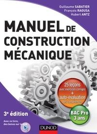 Guillaume Sabatier et François Ragusa - Manuel de construction mécanique - 3ème édition.