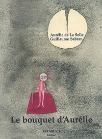 Guillaume Sabran et Aurélie de La Selle - Le bouquet d'Aurélie.