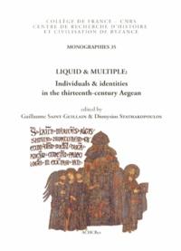 Liquid & Multiple- Individuals & identities in the thirteenth-century Aegean - Guillaume Saint-Guillain | Showmesound.org