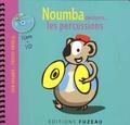 Guillaume Saint-James et Milan Saint-James - Noumba découvre... les percussions. 1 CD audio
