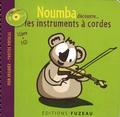 Guillaume Saint-James et Milan Saint-James - Noumba découvre... les instruments à cordes. 1 CD audio