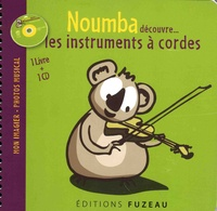 Guillaume Saint-James et Milan Saint-James - Noumba découvre... les instruments à cordes. 1 CD audio