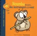 Guillaume Saint-James et Milan Saint-James - Noumba découvre... les instruments à vent. 1 CD audio