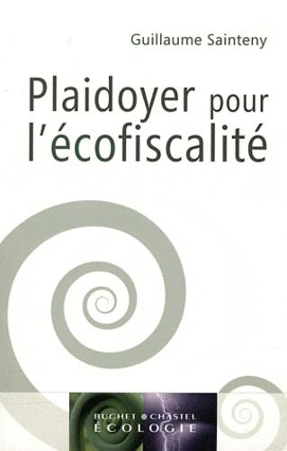 Guillaume Sainteny - Plaidoyer pour l'écofiscalité.