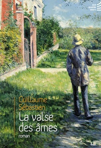 Guillaume Sébastien - La valse des âmes.