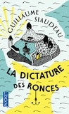 Guillaume Siaudeau - La dictature des ronces.