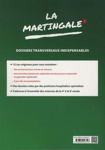 La martingale. Dossiers transversaux indispensables