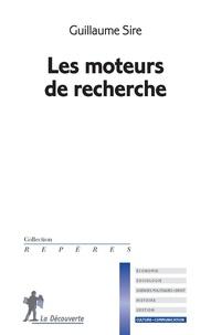 Guillaume Sire - Les moteurs de recherche.