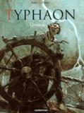 Guillaume Sorel et  Dieter - Typhaon Tome 2 : Vernon.