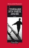 Guillaume Staelens - Itinéraire d'un poète apache.