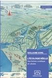 Guillaume Suing - L'écologie réelle - Une histoire soviétique et cubaine.