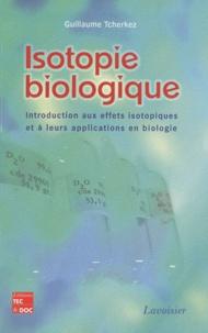 Isotopie biologique - Introduction aux effets isotopiques et à leurs applications en biologie.pdf