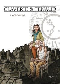 Guillaume Tenaud et Frédéric Claverie - La clef de Sid'.