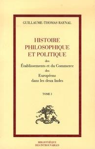 Guillaume-Thomas Raynal - Histoire philosophique et politique des Etablissements et du Commerce des Européens dans les deux Indes - 10 volumes.