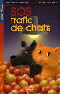 Guillaume Trannoy et Jean-Louis Jouanneaud - SOS trafic de chats.