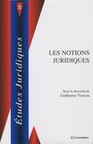 Guillaume Tusseau - Les notions juridiques.
