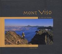Guillaume Vallot - Mont Viso - Le Roi de Pierre.