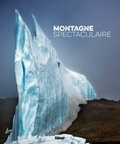 Guillaume Vallot - Montagne spectaculaire.