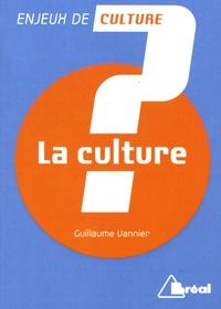 La culture - Guillaume Vannier |