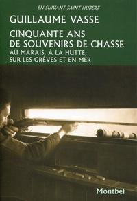 Cinquante ans de souvenirs de chasse - Au marais, à la hutte, sur les grèves et en mer.pdf